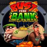 img_slot_Bust-the-Bank_239х180